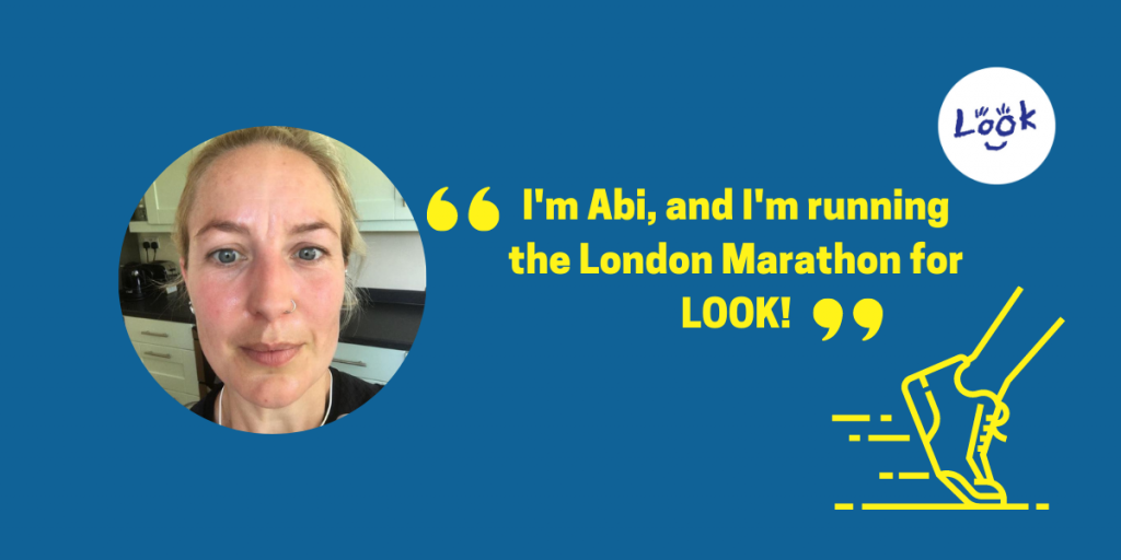 Blue banner with a circular photo of Abi (blonde hair in a low pony tail and silver nose ring). Yellow text in speech marks reads: I'm Abi, and I'm running the London Marathon for LOOK!' Yellow illustration of runners foot and trainer in bottom right corner.